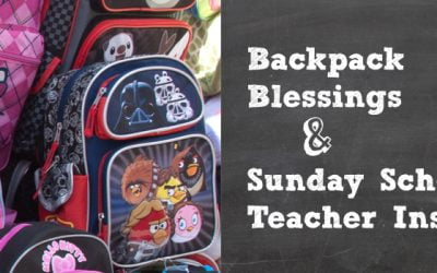 Backpack Blessings & Sunday School Teacher Installation