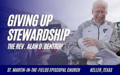 Giving Up Stewardship